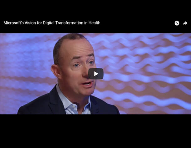 Microsoft's Vision for Digital Transformation in Health